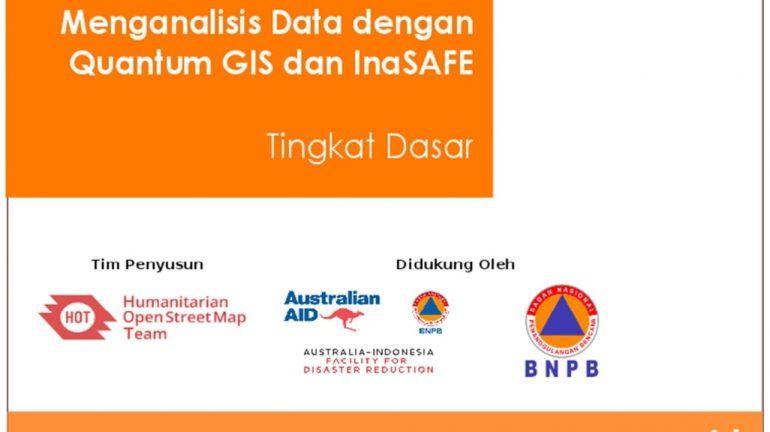 Menganalisis Data dengan QGIS-InaSAFE Tingkat Dasar cover