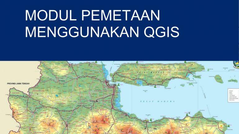 Modul Tutorial Pemetaan Menggunkan QGIS