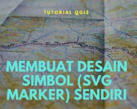 Cara Membuat Desain Simbol SVG Marker Sendiri di QGIS