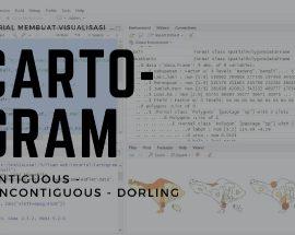 Cara Membuat Kartogram Noncontiguous Contiguous Dorling